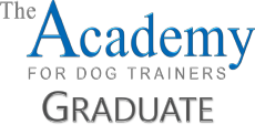 Graduate of the Academy for Dog Trainers CTC